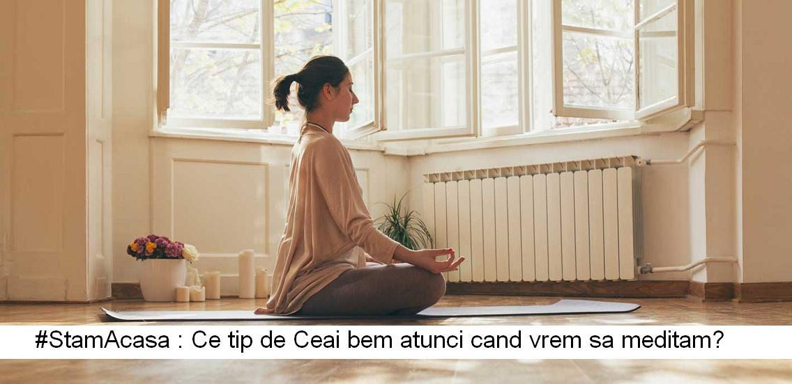 #StamAcasa: Meditatia si Ceaiul verde Matcha